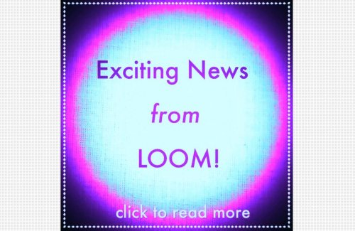 follow our blog news loom exquisite textiles blogspot
