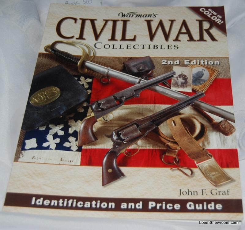 Book310 Warman's Civil War Collectibles Identification And