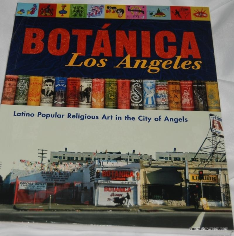 Book355 Botanica Los Angeles Latino Popular Religious Art In The City Of Los Angeles By Edited By Lynne Kostman Outstanding Well Illustreated Coffee Table