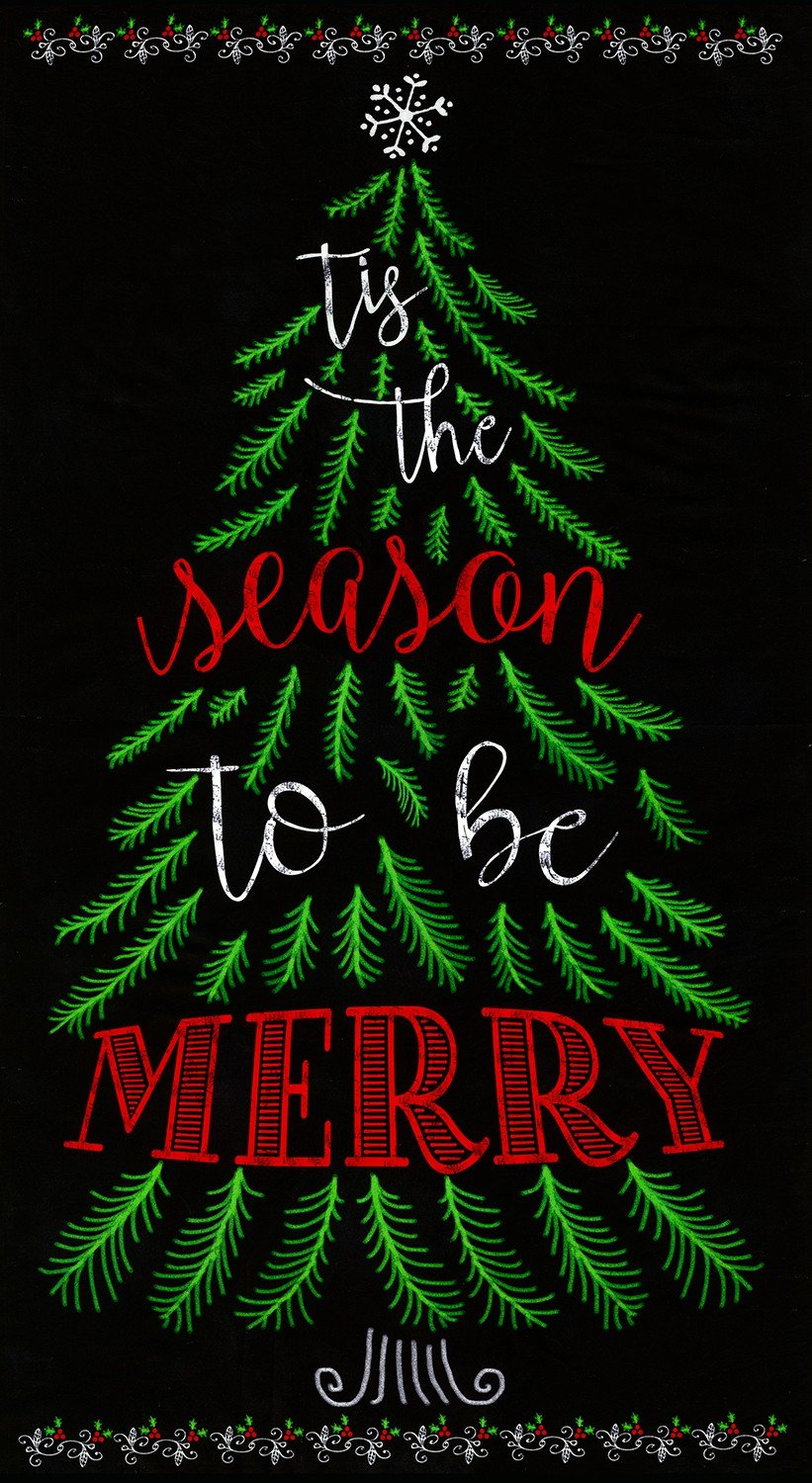 Be Merry, Tis the Season Fabric Panel 24in by Timeless Treasures : C5184-Multi