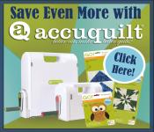 Accuquilt Specials