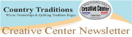 Creative Center Newsletter