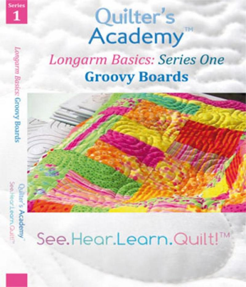 Quilter s Academy Longarm Basics: Groovy Boards